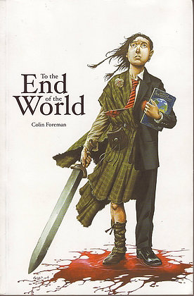 To the End of the World, Colin Foreman, 9780954894900