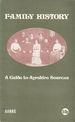 Family History: A Guide to Ayrshire Sources, edited by Jane Jamieson