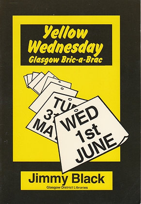 Yellow Wednesday: Glasgow Bric-a-Brac, Jimmy Black, 0906169232