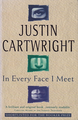 In Every Face I Meet, Justin Cartwright, 9780340637838