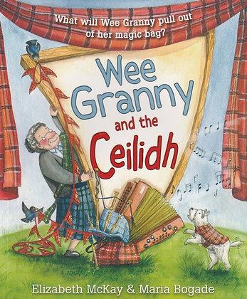 Wee Granny and the Ceilidh, Elizabeth McKay, 9781782502098