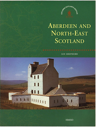 Aberdeen and North-East Scotland, Ian Shepherd, 9780114952907