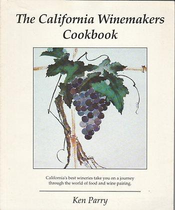 The California Winemakers Cookbook, Ken Parry, 9781886026001