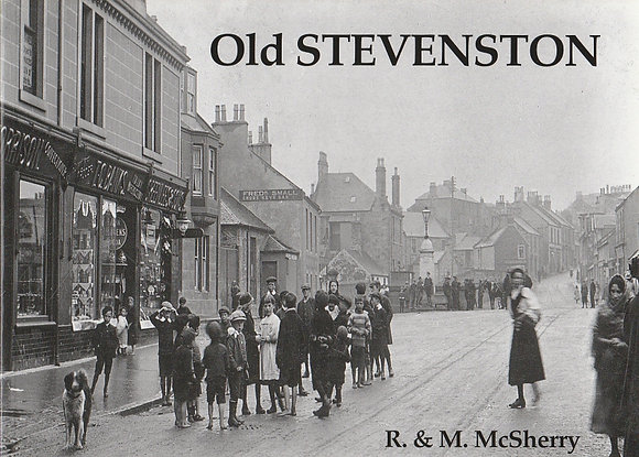 Old Stevenston, R & M McSherry, 9781840330427