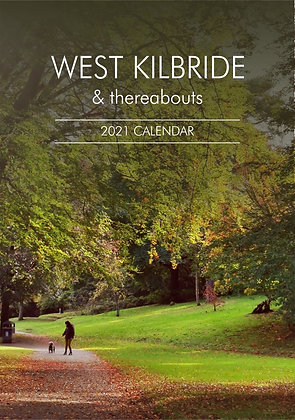 2021 West Kilbride & Thereabouts Calendar (opens A4), front cover