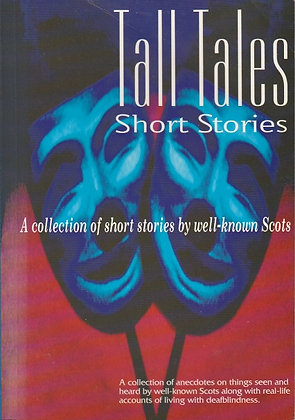 Tall Tales Short Stories: A Collection of Short Stories by Well-known Scots, 9780952669708