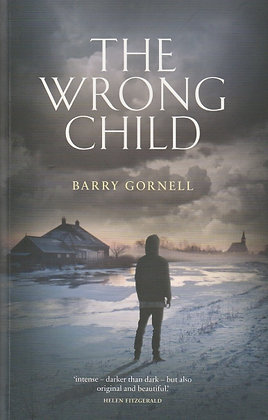 The Wrong Child, Barry Gornell, 9781910449806