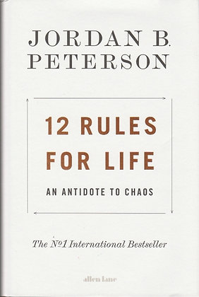12 Rules of Life: An Antidote to Chaos, Jordan B Peterson, 9780241351635