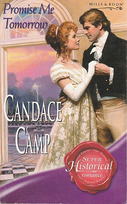 Promise Me Tomorrow, Candace Camp, HS969, 9780263844337