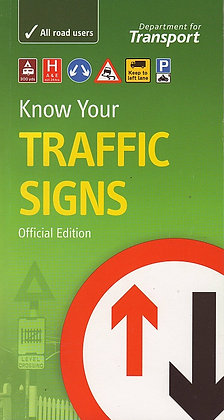 Know Your Traffic SIgns, Official Edition, TSO (Department for Transport), 9780115528552