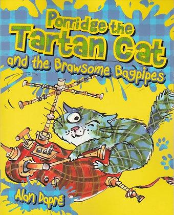 Porridge the Tartan Cat and the Brawsome Bagpipes, Alan Dapre, 9781782503552