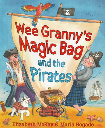 Wee Granny's Magic Bag and the Pirates, Elizabeth McKay, 9781782504757