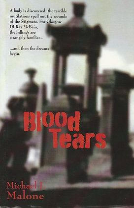 Blood Tears, Michael J Malone, 9781907869341