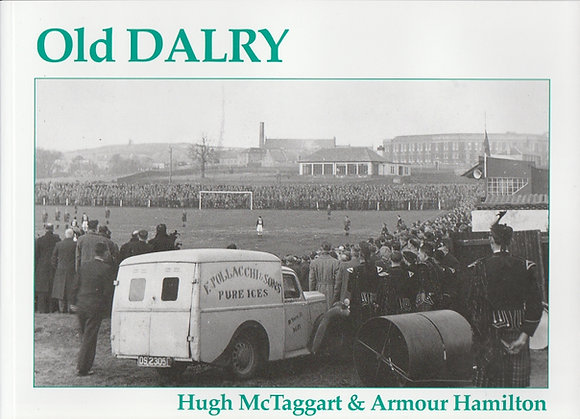 Old Dalry, Hugh McTaggart & Armour Hamilton, 9781840330793