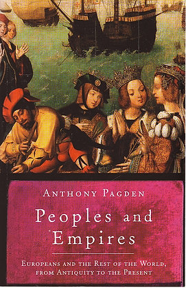 Peoples and Empires, Anthony Pagden, 9781842124956