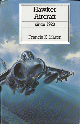 Hawker Aircraft Since 1920, Francis K Mason, 9780851778396