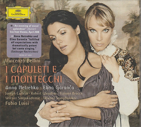 Vincenzo Bellini, I Capuleti e I Montecchi, Anna Netrebko, Elĩna Garanča, 028947780311