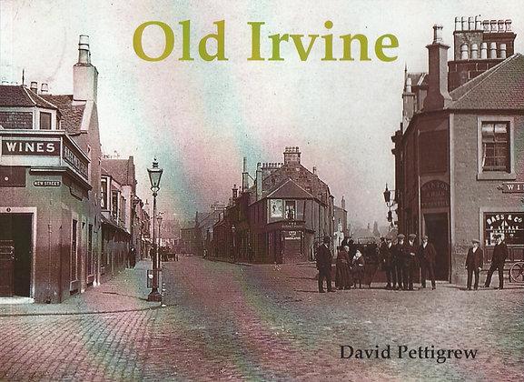 Old Irvine, David Pettigrew, 9781872074894