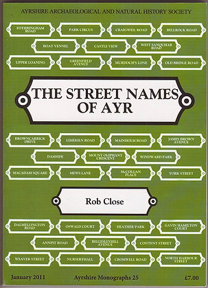 The Street Names of Ayr, Rob Close, 9780952744597