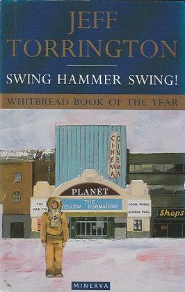 Swing Hammer Swing!, Jeff Torrington, 9780749397470