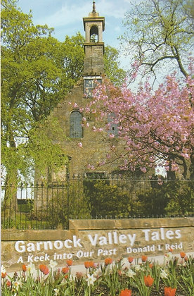 Garnock Valley Tales: A Keek into our Past, Donald L Reid, 9780956634399