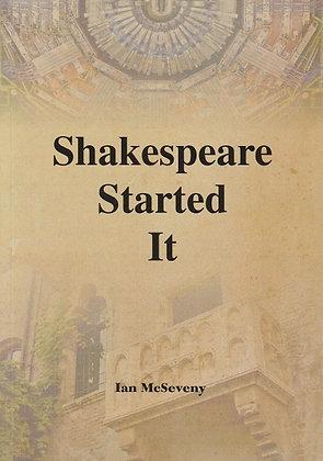 Shakespeare Started It, Ian McSeveny, 9781527214385