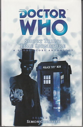 Doctor Who Short Trips: Time Signatures, Edited by Simon Guerrier, 9781844352357