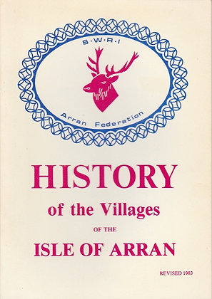 History of the Villages of the Isle of Arran, SWRI Arran Federation