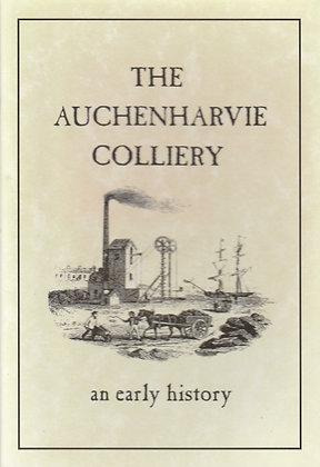 Auchenharvie Colliery (The): An Early History, Irene Hughson, 9781872074580