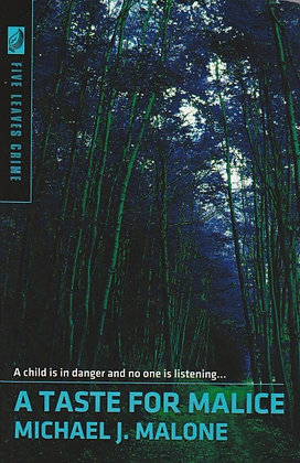 A Taste for Malice, Michael J Malone, 9781907869754