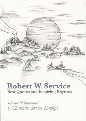 Robert W Service (Best Quotes and Inspiring Rhymes), Charlotte Service-Longépé, front, 9782955543733