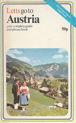 Letts Go to Austria: Your Complete Guide and Phrasebook, 0850971004
