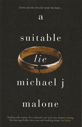 A Suitable Lie, Michael J Malone, 9781910633496