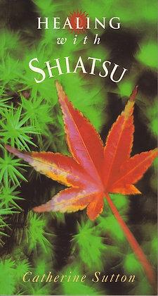 Healing with Shiatsu, Catherine Sutton, 9780717124411
