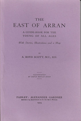 The East of Arran, A Boyd Scott, 1856521516