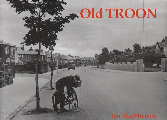 Old Troon, Ian MacPherson, 9781840331011