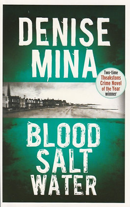 Blood Salt Water, Denise Mina, 9781409137306
