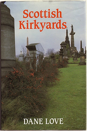 Scottish Kirkyards, Dane Love, 9780709036678