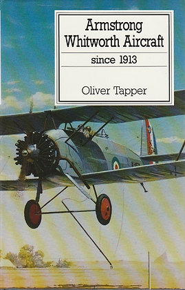 Armstrong Whitworth Aircraft Since 1913, Oliver Tapper, 9780851778267
