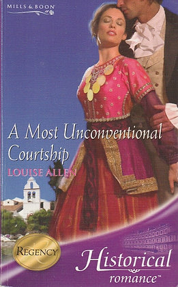 A Most Unconventional Courtship, Louise Allen, H1028, 9780263851670