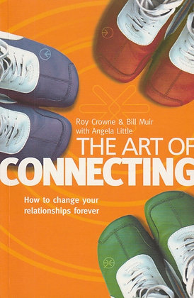 The Art of Connecting, Roy Crowne, Bill Muir, Angela Little, 9781860242953