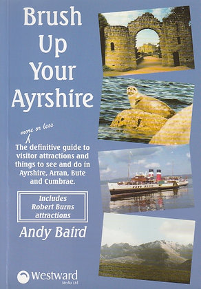 Brush Up Your Ayrshire, Andy Baird, ISBN 0954047419