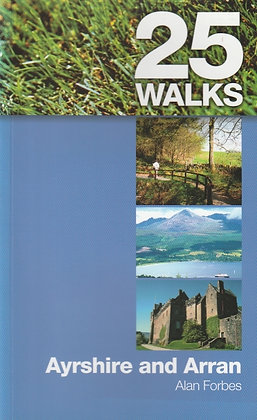 25 Walks Ayrshire and Arran, Alan Forbes