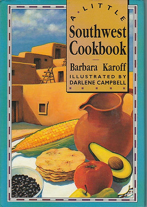 A Little Southwest Cookbook, Barbara Karoff, 9780862813871