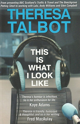 This is What I Look Like, Theresa Talbot, 9781905537846