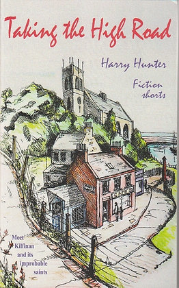 Taking the High Road, Harry Hunter, 9781897913918