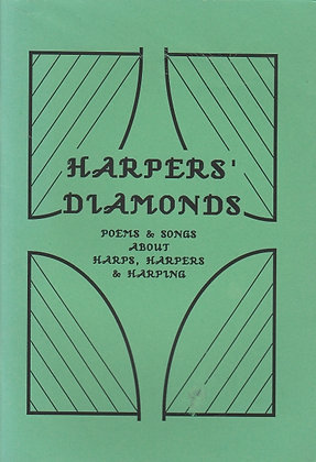 Harpers' Diamonds, Poems & Songs about Harps, Harpers & Harping, Ed. Peter Freshwater, 0951788809