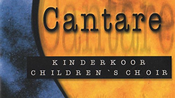 Cantare Kinderkoor/Children's Choir