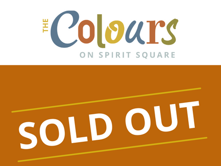 The Colours on Spirit Square Exceeds Expectations ~100% Sold Prior to Occupancy~