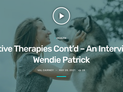 Valtalkspets : Alternative Therapies Cont'd – An Interview with Wendie Patrick